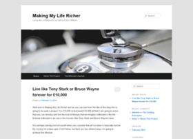 makingmylifericher.com