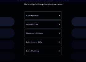 maternityandbabyshoppingmart.com