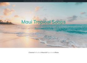 Mauitropicalsoaps.com