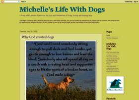 michelle-lifewithdogs.blogspot.com