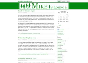 mikeislosingit.com