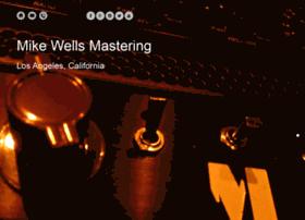 mikewellsmastering.com