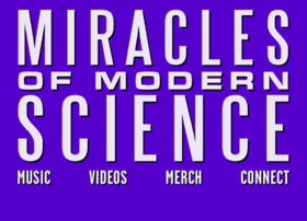 miraclesofmodernscience.com