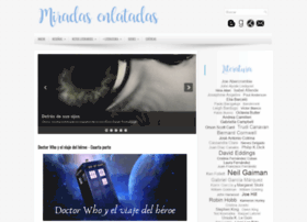 miradasenlatadas.blogspot.com