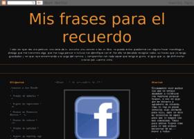 misfrasesparaelrecuerdo.blogspot.com