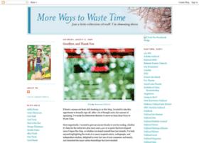 morewaystowastetime.blogspot.com