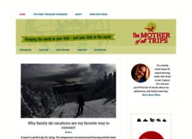 motherofalltrips.com