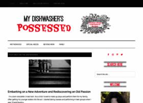 mydishwasherspossessed.com