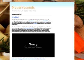 neverseconds.blogspot.com