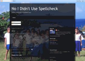 noididntusespellcheck.blogspot.com