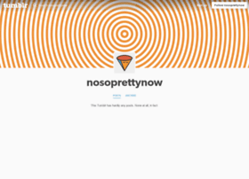 nosoprettynow.tumblr.com