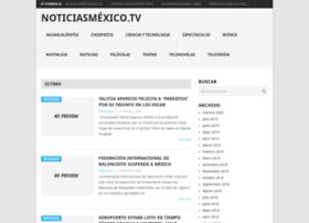 noticiasmexico.tv