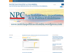 noticiaspoliticacolombia.wordpress.com