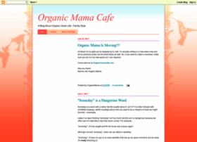 organicmamacafe.blogspot.com