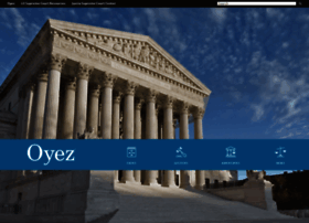 oyez project Npr: oyezorg finishes supreme court oral arguments project  can now be  heard and explored at an online archive called the oyez project.