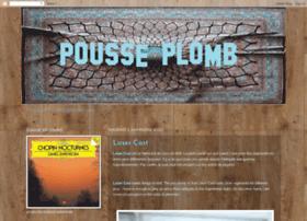 pousseplomb.blogspot.com