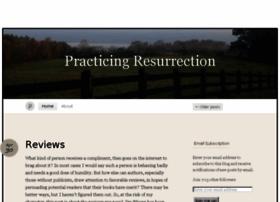 practicingresurrection.wordpress.com