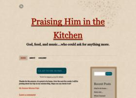 praisinghiminthekitchen.wordpress.com