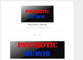 psychotichumor.com