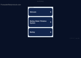 purewaterfilterproducts.com