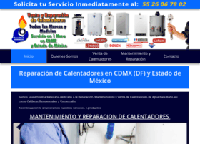 reparaciondecalentadores.com.mx