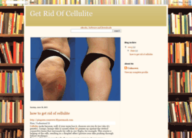 rid-of-cellulite.blogspot.com