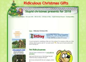 ridiculouschristmasgifts.com