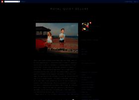 royalquietdeluxe.blogspot.com