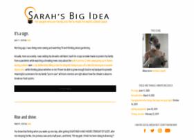 sarahsbigidea.com