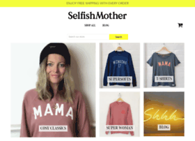 selfishmother.com