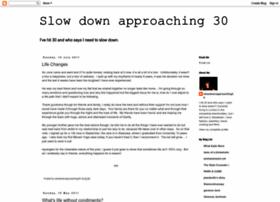 slowdownapproaching30.blogspot.com