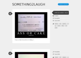 something2laugh.tumblr.com