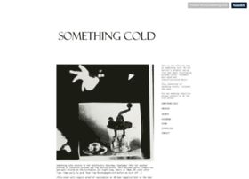 somethingcold.com