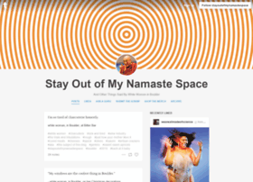 stayoutofmynamastespace.com