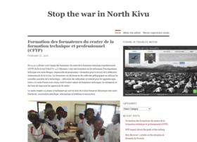 stopthewarinnorthkivu.wordpress.com