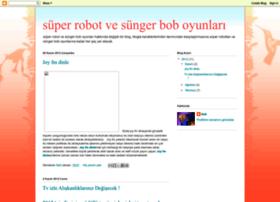 superrobotvesungerboboyunlari.blogspot.com