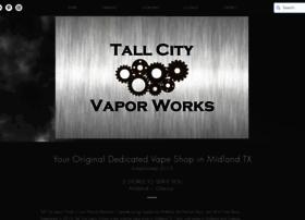 tallcityvaporworks.com