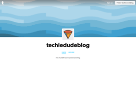 techiedudeblog.tumblr.com