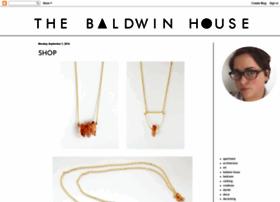 thebaldwinhouse.blogspot.com