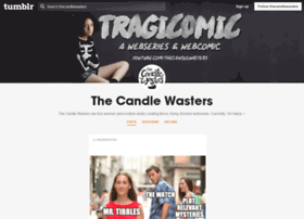 thecandlewasters.tumblr.com
