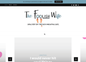 thefoolishwife.com