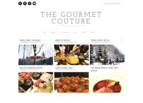 thegourmetcouture.blogspot.com