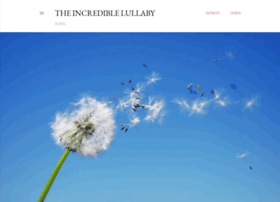 theincrediblelullaby.blogspot.it