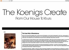 thekoenigscreate.blogspot.com