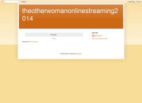 theotherwomanonlinestreaming2014.blogspot.com