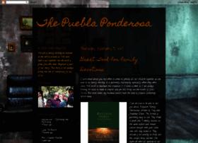 thepueblaponderosa.blogspot.com