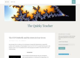 thequirkyteacher.wordpress.com