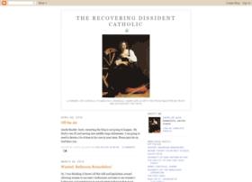therecoveringdissidentcatholic.blogspot.co.uk