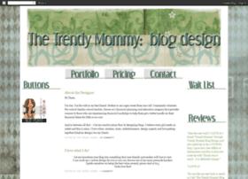 thetrendymommyblogdesigns.blogspot.com