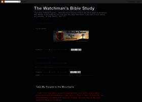 thewatchmansbiblestudy.blogspot.com